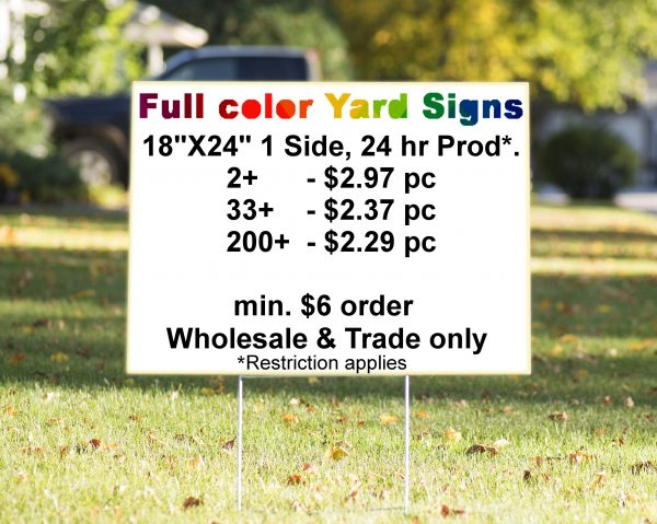 Full Color Wholesale Yard Signs